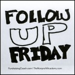 Declare today - Follow Up Friday!