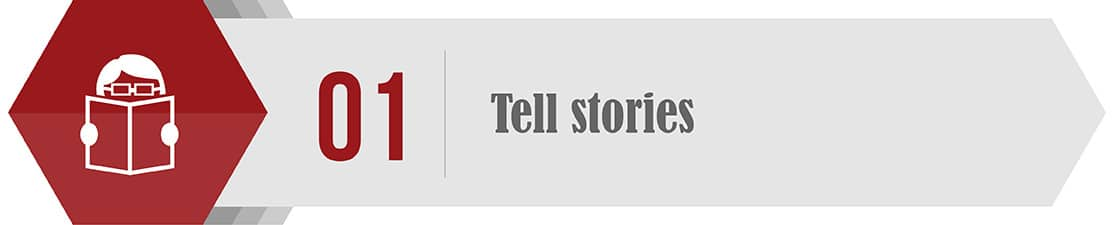 Make sure to tell stories in your year-end fundraising communications.
