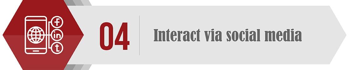 Interact via social media through out the year.