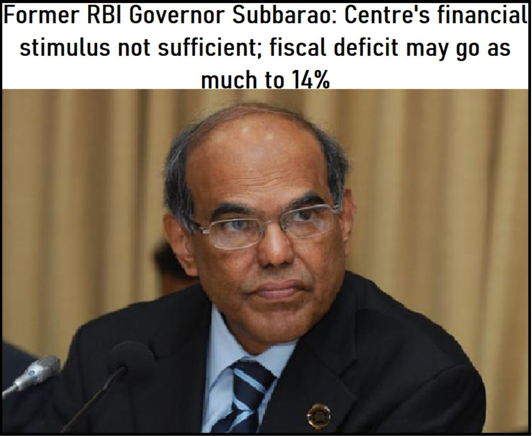 Former RBI Governor Subbarao Centre's financial stimulus not sufficient- fiscal deficit may go as much to 14%