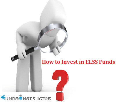How to Invest in ELSS Funds