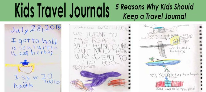 Kids Travel Journals – 5 Reasons Why Kids should Keep a Travel Journal
