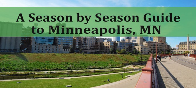 A Season by Season Guide to Minneapolis, MN