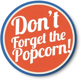 Icon button don't forget popcorn