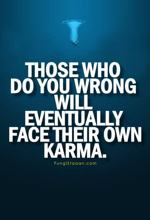 Karma is Real Quotes