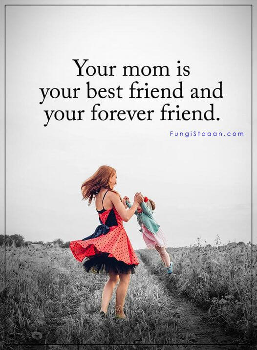 Mom and Daughter Friendship Quotes