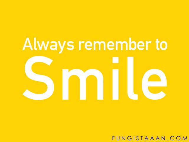 Remember to Smile Quotes