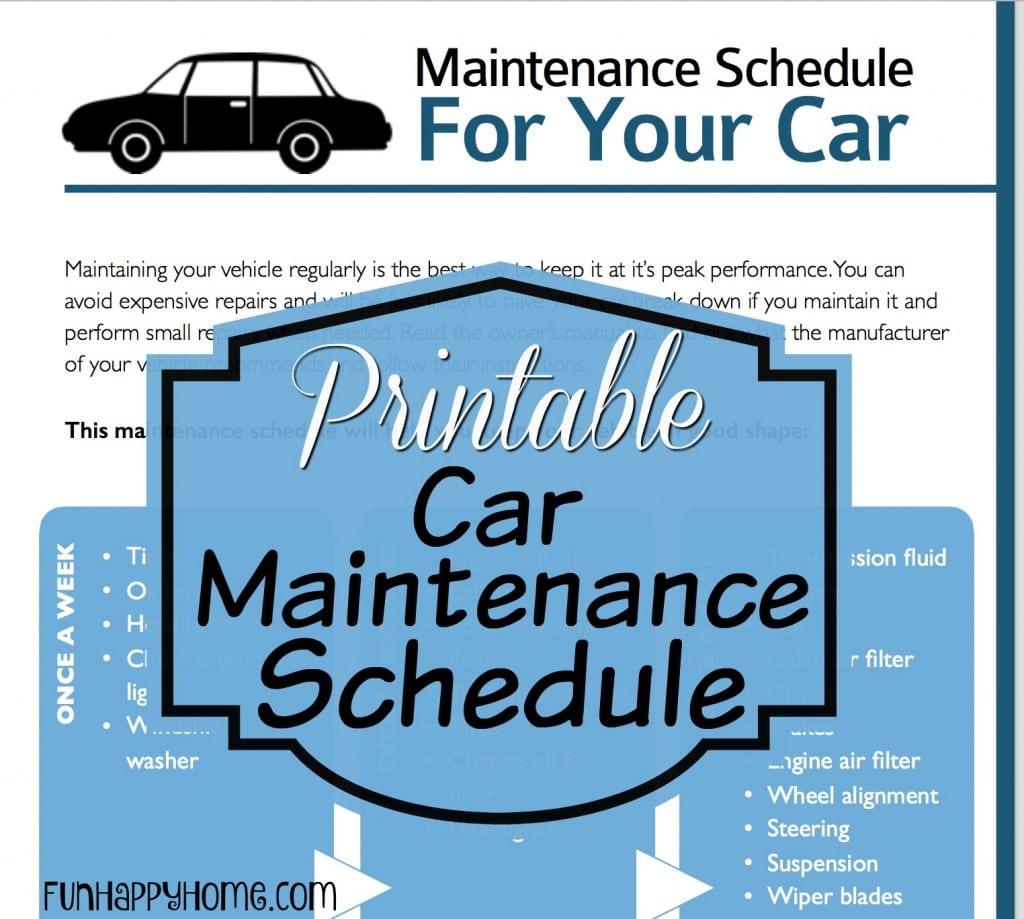 Car Maintenance Schedules Amp A Printable Car Maintenance