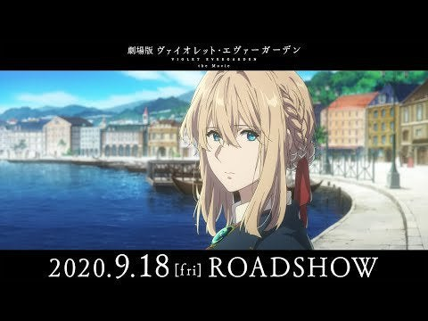 """Violet Evergarden the Movie"" new trailer: The film opens in Japanese theaters on September 18th."
