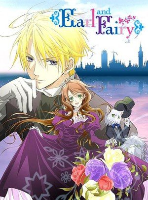 Sentai Filmworks Acquires Digital Rights to Earl and Fairy Anime