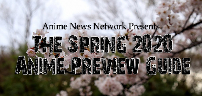 The Spring 2020 Anime Preview Guide