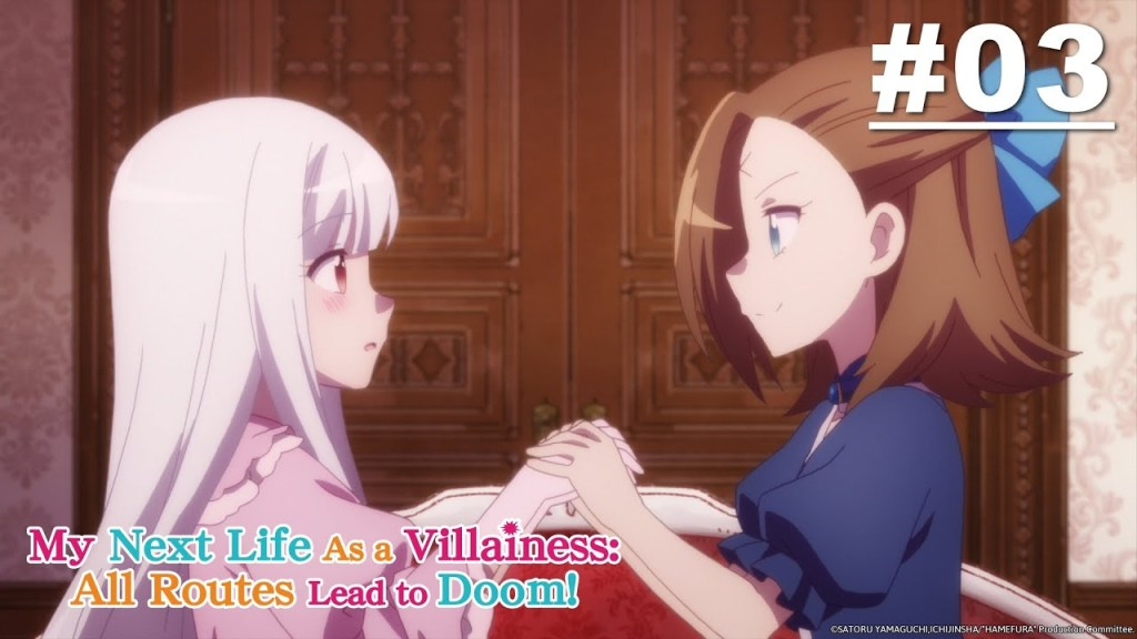 My Next Life as a VILLAINESS: ALL ROUTES LEAD TO DOOM! - Episode 03 [English Sub]