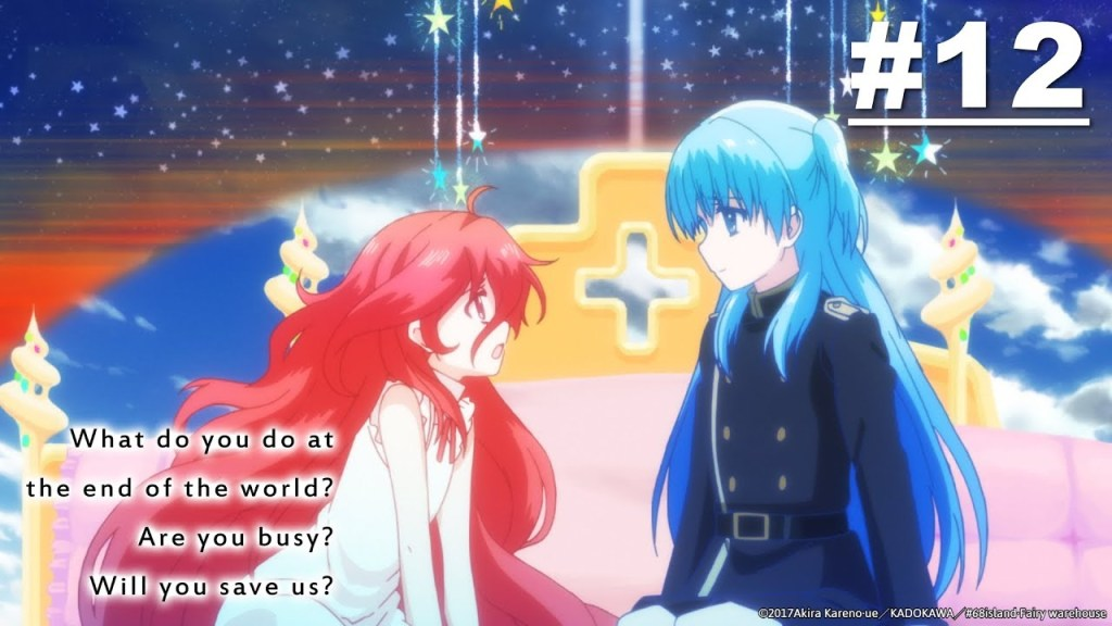 What do you do at the end of the world? Are you busy? Will you save us? - Episode 12 [English Sub]