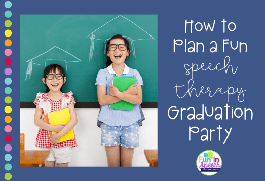 How to plan a speech therapy graduation party + free diplomas and certificates. This is a great way to celebrate students' success in speech therapy once their ready to be dismissed! This blog lists speech therapy ideas and activities to throw your student a fun and meaningful speech party.