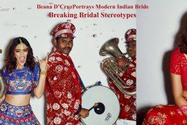 Ileana D'Cruz Portrays Modern Indian Bride Breaking Bridal Stereotypes