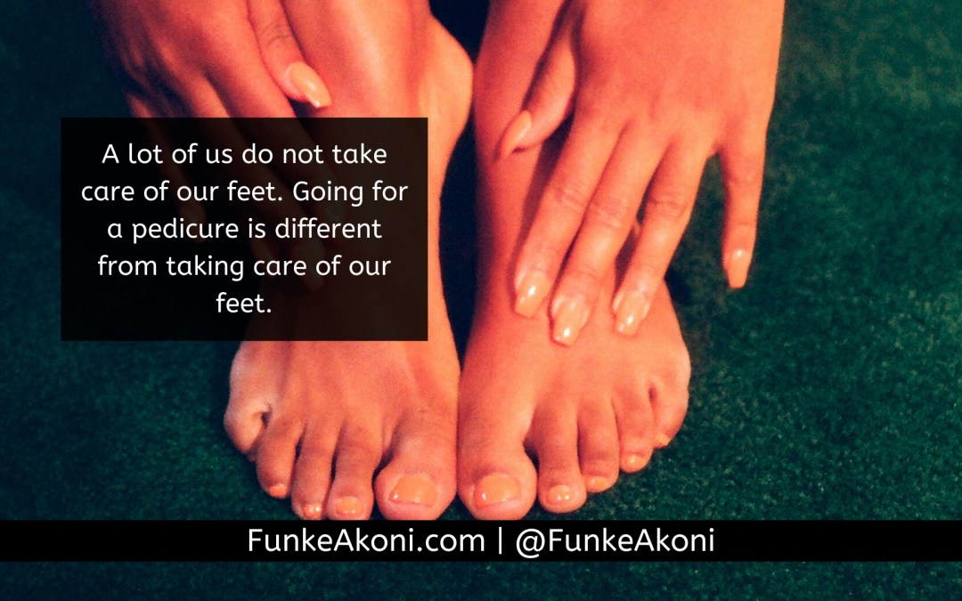 When was the last time you checked your feet?