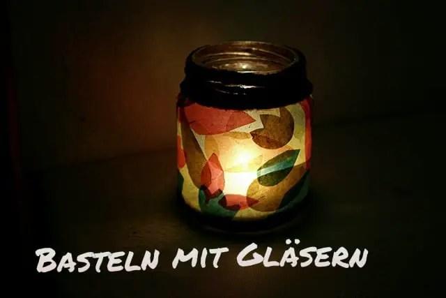 Upcycling - Windlicht aus Marmeladeglas und Transparentpapier