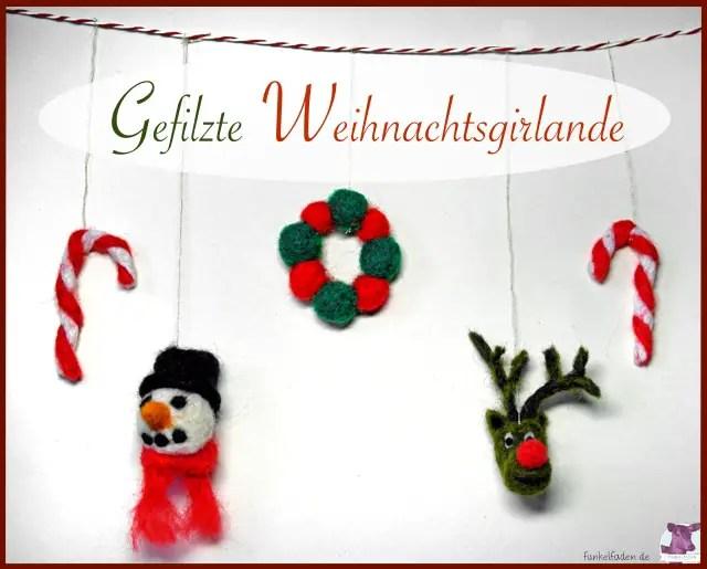Gefilzte Weihnachtsgirlande - Anleitung Nadelfilzen