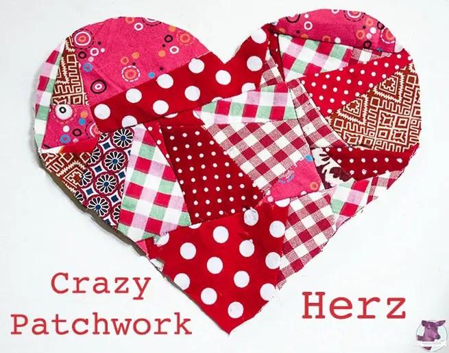 Resteverwertung für Stoffe - Crazy Patchwork Herz
