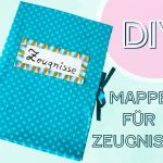 DIY – Zeugnismappe basteln (Upcycling)