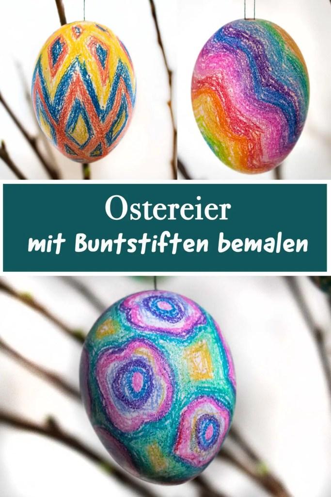 DIY-Anleitung Ostereier mit Buntstiften bemalen