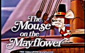 The Mouse on the Mayflower – Full Show