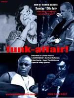 Locandina dello spettacolo Funk Affair che si terrà al Ronnie Scott di Londra