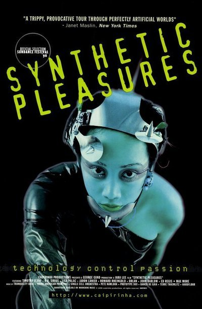 synthetic pleasures