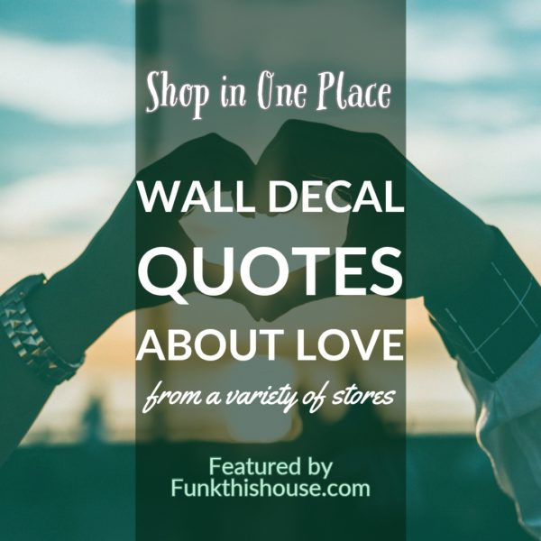 Love Wall Decal Quotes