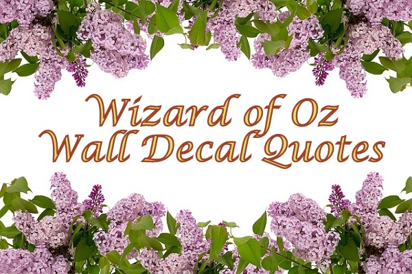 Funky Graphics and Wall Words with Wizard of Oz Wall Decals & Cheery You Are My Sunshine Wall Decals - Happy Days