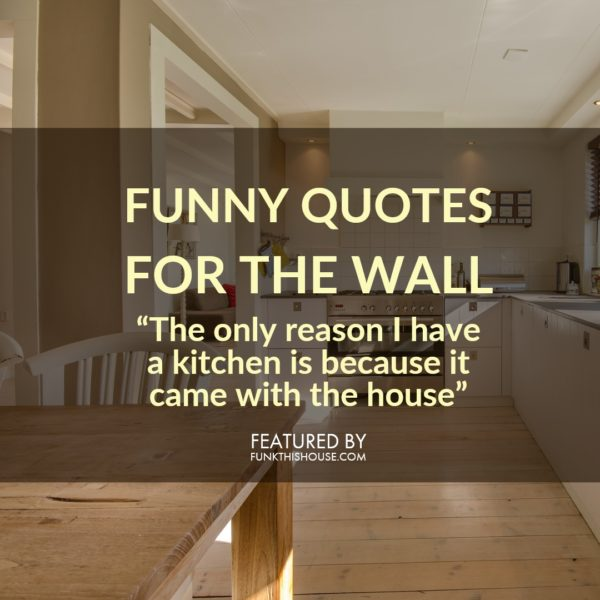 Funny Quotes for the Wall