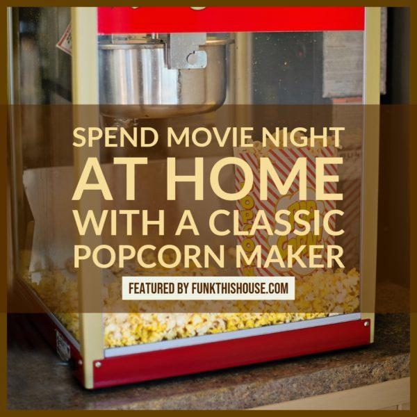 A Nostalgic Popcorn Maker for Movie Night