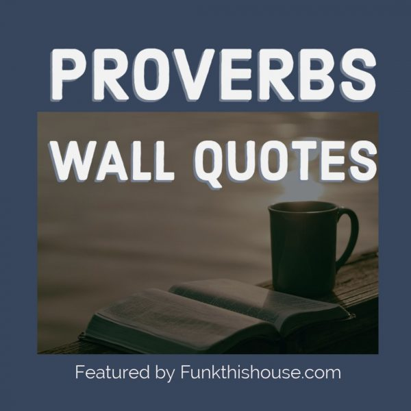 Proverbs Wall Quotes