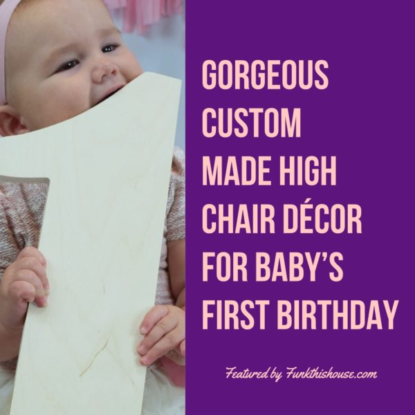 High Chair Decor for Baby's First Birthday