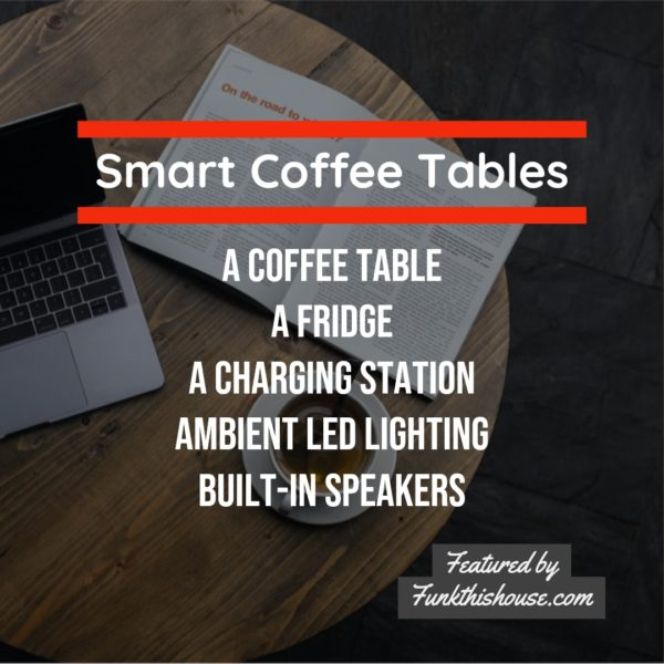 Smart Multi-functional Coffee Tables