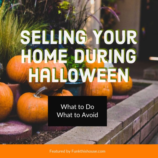Selling Your Home During Halloween