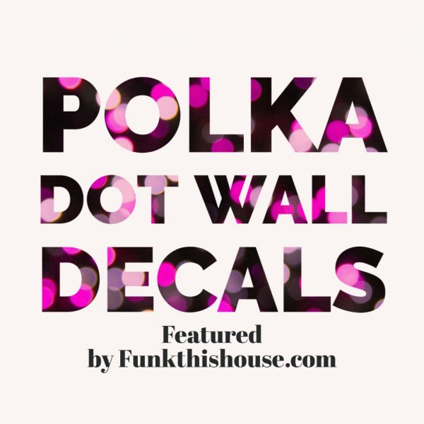 Polka Dot Decals for the Wall
