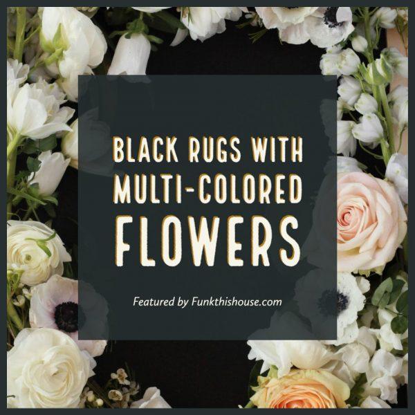 Multi Colored Flowers on a Black Rug