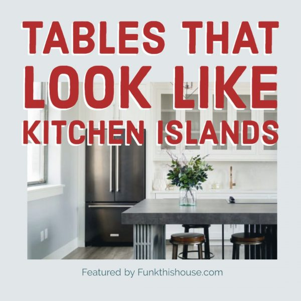 Tables that look like islands
