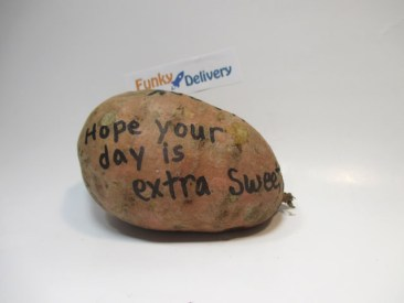 Hope Your Day is Extra Sweet Potato