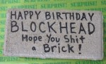 Send a Brick in the Mail -Happy Birthday Blockhead