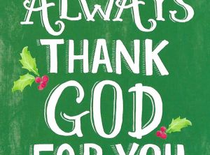 I Always Thank God For You - Christmas Card