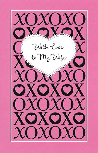 With Love to My Wife - Valentine's Day Card for Wife