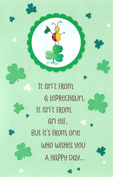 It Isn't from a Leprechaun, It isn't from an elf - St. Paddy's Day Card