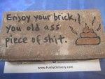 Dick Brick - Old Ass Piece of Shit Brick