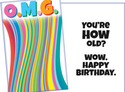 O.M.G. Funny Birthday Card for Friend or Family