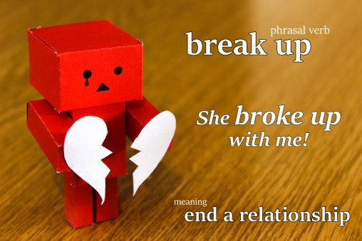 break up phrasal verb