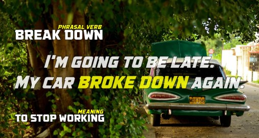 break down phrasal verb