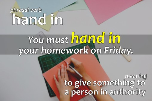 hand in phrasal verb