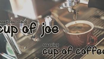 slang - cup of joe